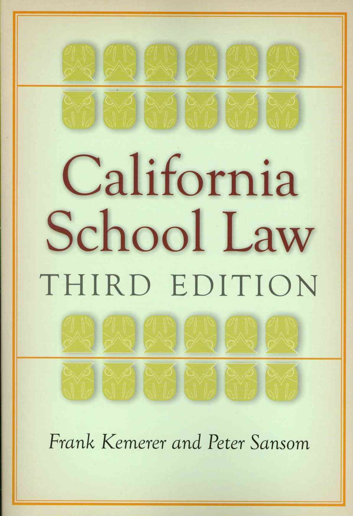 California School Law By Kemerer, Frank/ Sansom, Peter